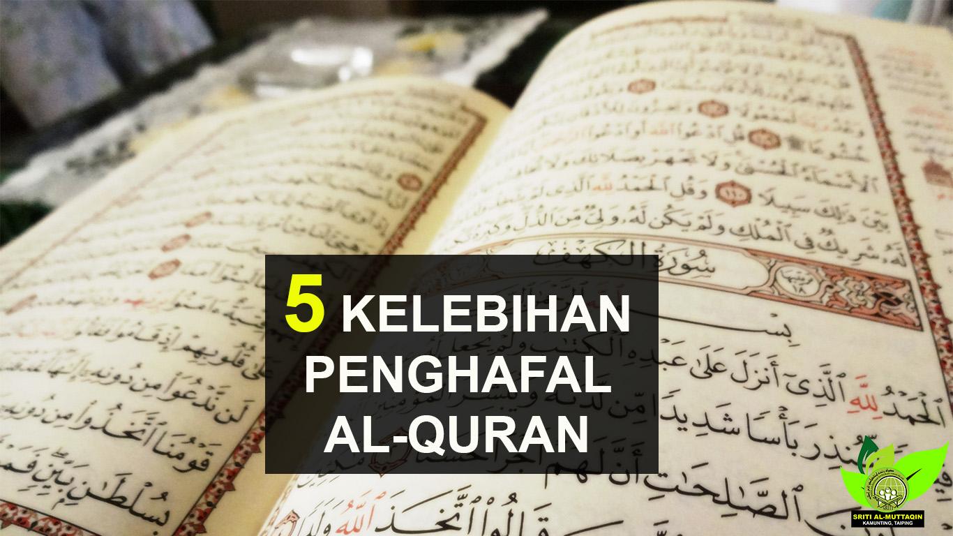 5 Kelebihan Penghafal Al Quran Sriti Muttaqin Kamunting Taiping 9 Langkah Mudah Menghafal